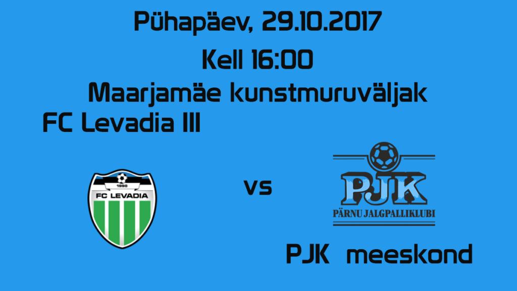 FC Levadia III vs PJK meeskond